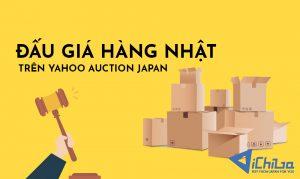 Cách đấu giá hàng Nhật trên Yahoo Auction Japan