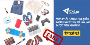 Mua phải hàng fake trên Yahoo Auction